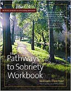 PATHWAYS TO SOBRIETY WORKBOOK, Very Good, Paperback