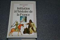 Initiation à l'histoire de France de Goubert Pierre (D2)