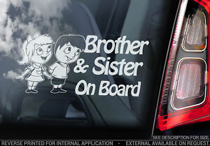 BROTHER & SISTER on Board, Car Window Sticker Decal Sign Baby Child Kids Gift V1