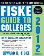 Fiske Guide to Colleges 2012 [Jul 01, 2011] Fiske, Edward