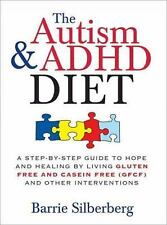 The Autism & ADHD Diet: A Step-by-Step Guide to Hope and Healing by Living Glute