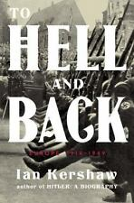 TO HELL AND BACK EUROPE 1914-1949 - IAN KERSHAW (HARDCOVER) NEW