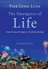 Emergence of Life : From Chemical Origins to Synthetic Biology: By Luisi, Pie...