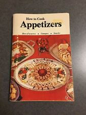 1976 How to Cook Appetizers Hors d'oeuvres Canapes Snacks Cookbook Paperback
