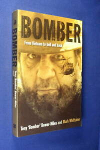 BOMBER Tony Bower-Miles VIETNAM WAR SAPPER CLEARING LANDMINES Foreign Aid Book