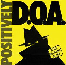 D.O.A. : Positively CD (2015) ***NEW***