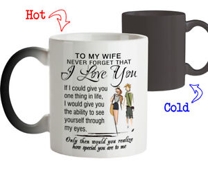 Coffee Mug Gift for Wife Never Forget that I Love You Romantic gift from Husband