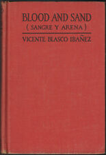 BLOOD AND SAND (SANGRE Y ARENA) Vicente Blasco Ibanez; Gross&Dunlap, 1922 2nd HC