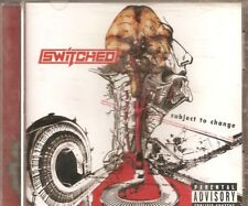 Subject To Change by Switched (CD, Immortal Records, 10636 0 6)