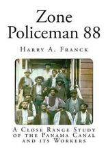 Classic Travelogues Ser.: Zone Policeman 88 : A Close Range Study of the...