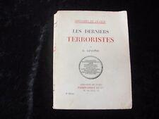 LES DERNIERS TERRORISTES par G. LENOTRE - Lib. FIRMIN-DIDOT 1932