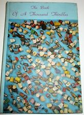THE BOOK OF A THOUSAND THIMBLES MYRTLE LUNDQUIST 1970 ILLUSTRATED
