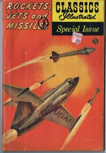 Classics Illustrated Rockets Jets and Missles ORIGINAL Vintage 1960 Comic Book