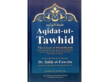Aqidat-ut-Tawhid The Creed Of Monotheism by Sheikh Salih al-Fawzan (HB)