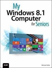 My Windows 8.1 Computer for Seniors (2nd Edition) by Miller, Michael, Good Book