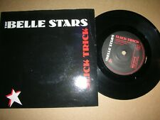 THE BELLE STARS - SLICK TRICK..UK.STIFF BUY 123 IN PIC.SLEEVE (1981).