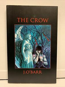 The Crow  J. O' Barr  TPB First Print Graphic Novel 1993 Kitchen Sink