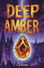Deep Amber by C. J. Busby (Paperback, 2014)