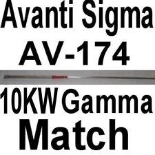 10 KW GAMMA MATCH-AVANTI/ANTENNA SPECIALIST SIGMA AV-174