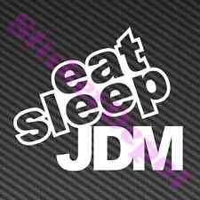 """EAT SLEEP JDM DECAL SIZE 4.7""""x4"""" VINYL STICKER"""