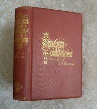 1876 Songs Of Three Centuries John Greenleaf Whittier Lyrics Antique Victorian