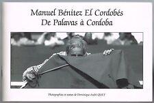 EL CORDOBÉS de PALAVAS à CORDOBA Photos & Texte Dominique QUET Français-Espagnol