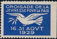 Stamp Label France Exposition 1929 Croisade Jevenesse Geneva Cinderella MH