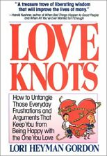 Love Knots: How to Untangle Those Everyday Frustra