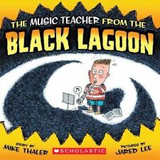 The Music Teacher from the Black Lagoon Mike Thaler Paperback