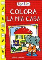 Colora La Mia Casa - Irene Mazza  - Libro nuovo in offerta !