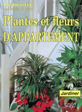 Plantes et fleurs d'appartement.Pierre Nessmann.SAEP Z016