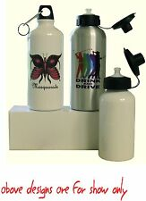 PRINTED  WATER BOTTLE PERSONALISED FREE WITH YOUR OWN DESIGN