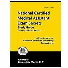 National Certified Medical Assistant Exam Secrets, Study Guide: NCCT Test Review