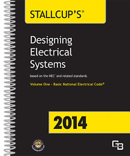 Stallcup's Designing Electrical Systems 2014 Volume 1