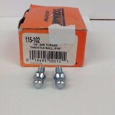 Qty 2 Dorman 1/4'' SAE Throttle Ball 115-102