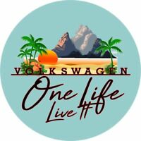 One life Volkswagen  Vinyl Decal Sticker EURO  DUB VW Funny Camper camping