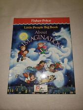 FIsher Price Little People Big Book About Imagination