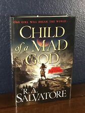 NEW R.A. Salvatore CHILD OF A MAD GOD 1st/1st Edition Hardcover HC DJ (2018) VF+