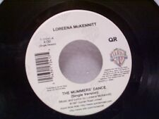 "LOREENA McKENNITT ""THE MUMMER'S DANCE / THE MYSTIC'S DREAM""  45 NEAR MINT"