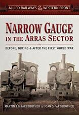 Allied Railways of the Western Front - étroit JAUGE in the Arras Sector : Before