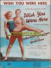 Wish You Were Here Sheet Music Harold Rome 1952 Theatre Broadway Sheet Music