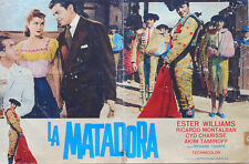 FOTOBUSTA 2, LA MATADORA, ESTER WILLIAMS, MONTALBAN, TAMIROFF, COMMEDIA MUSICALE