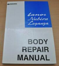 DAEWOO Lamos Nubira Leganza Body Repair Manual Chassis 1997 Werkstatthandbuch