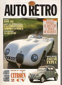 AUTO RETRO 149 BMW 502 1954 JAGUAR TYPE C SAAB 92/96 MASCOTTES FERRARI 512 S S