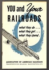 "[36728R] 1946 BOOKLET ""YOU AND YOUR RAILROADS"" by ASSOC. OF AMERICAN RAILROADS"
