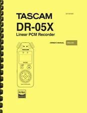 Tascam DR-05X Linear PCM Recorder OWNER'S MANUAL