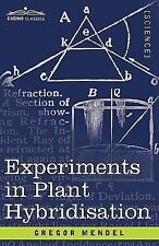 Experiments in Plant Hybridisation by Gregor Mendel (2008, Paperback)
