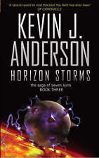Horizon Storms (Saga of Seven Suns 3), Anderson, Kevin J | Paperback Book | Acce