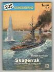 """SOS - SONDERBAND - Nr. 9 - Skagerrak """"Die größte Seeschlacht der Geschichte"""""""
