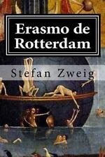 Erasmo de Rotterdam : Triunfo y Tragedia de un Humanista by Stefan Zweig...
